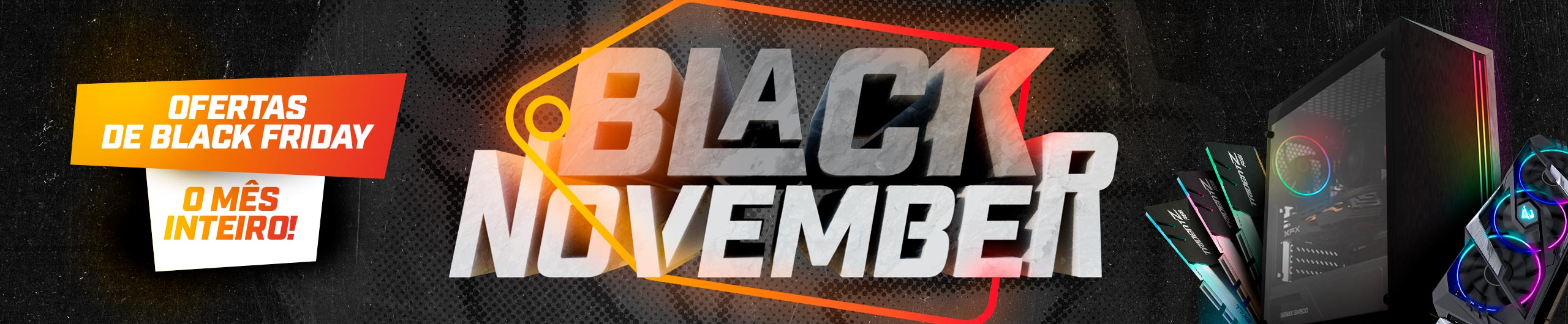 Black November Ofertas de Black Friday o Mês Inteiro