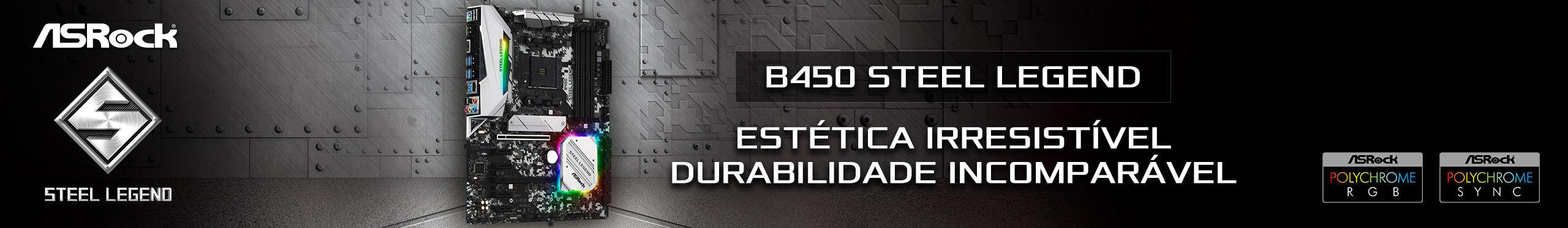 B450 STEEL LEGEND - CONFIRA!