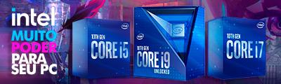 Intel - Muito poder para o seu PC