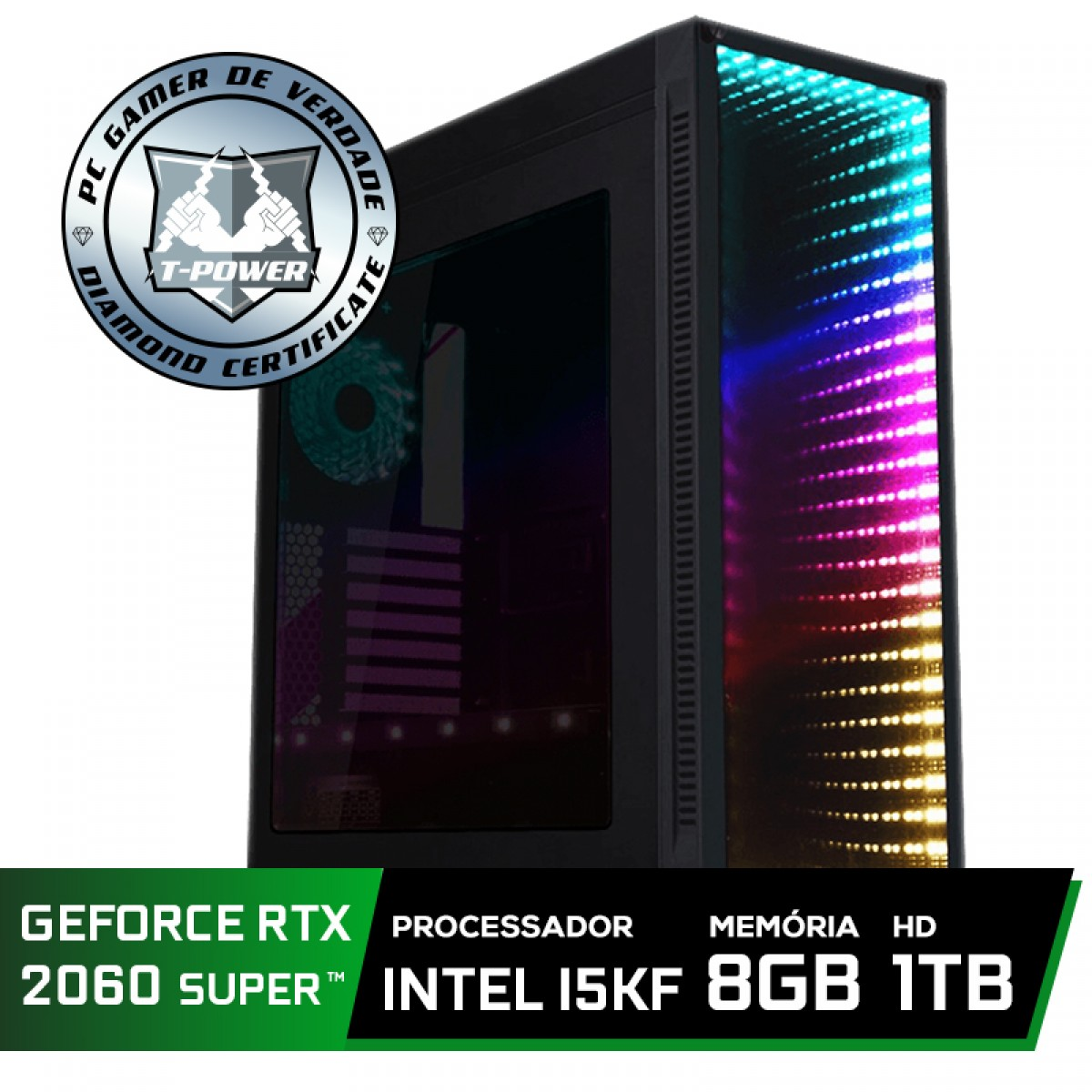 Pc Gamer Super Tera Edition Intel i5 9600KF / Geforce RTX 2060 Super / DDR4 8GB / HD 1TB / 600W