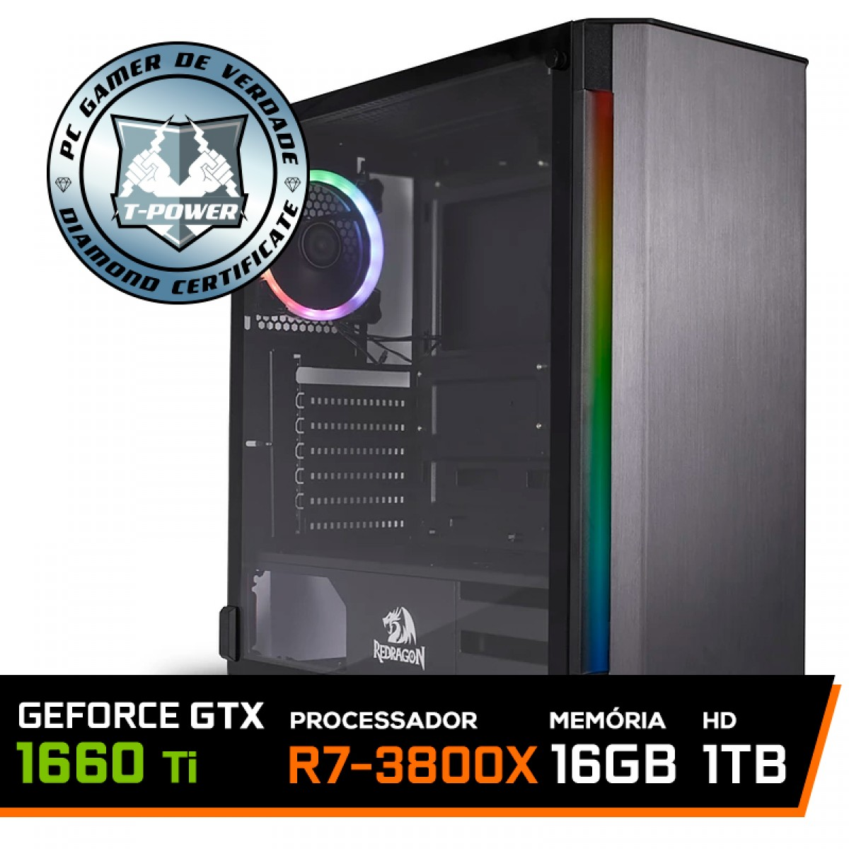 Pc Gamer T-Power Destroyer AMD Ryzen 7 3800X / Geforce GTX 1660 Ti 6GB / DDR4 16GB / HD 1TB / 600W