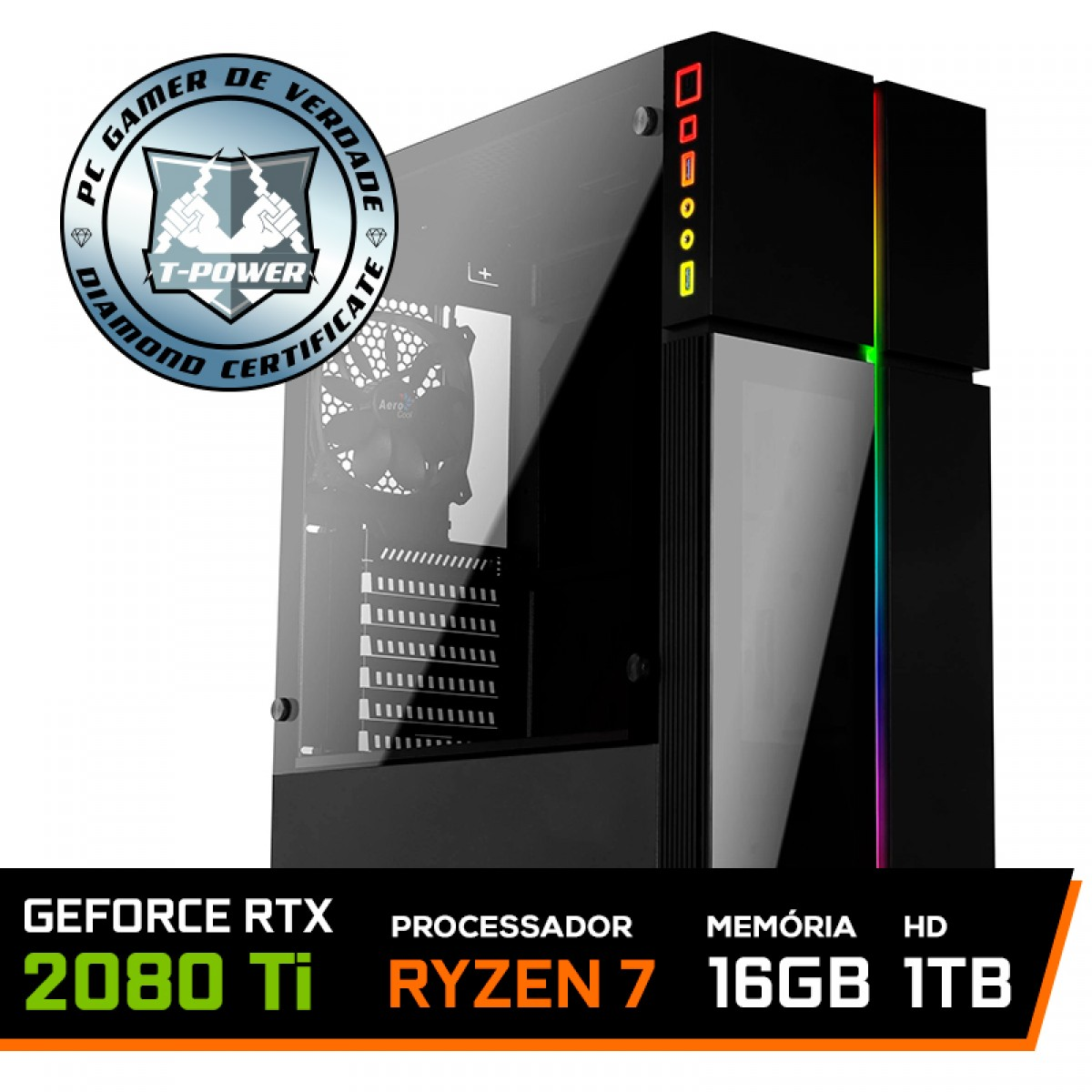 Pc Gamer T-Power Destroyer Lvl-6 AMD Ryzen 7 3800X / GeForce RTX 2080 Ti / DDR4 16GB / HD 1TB / 600W