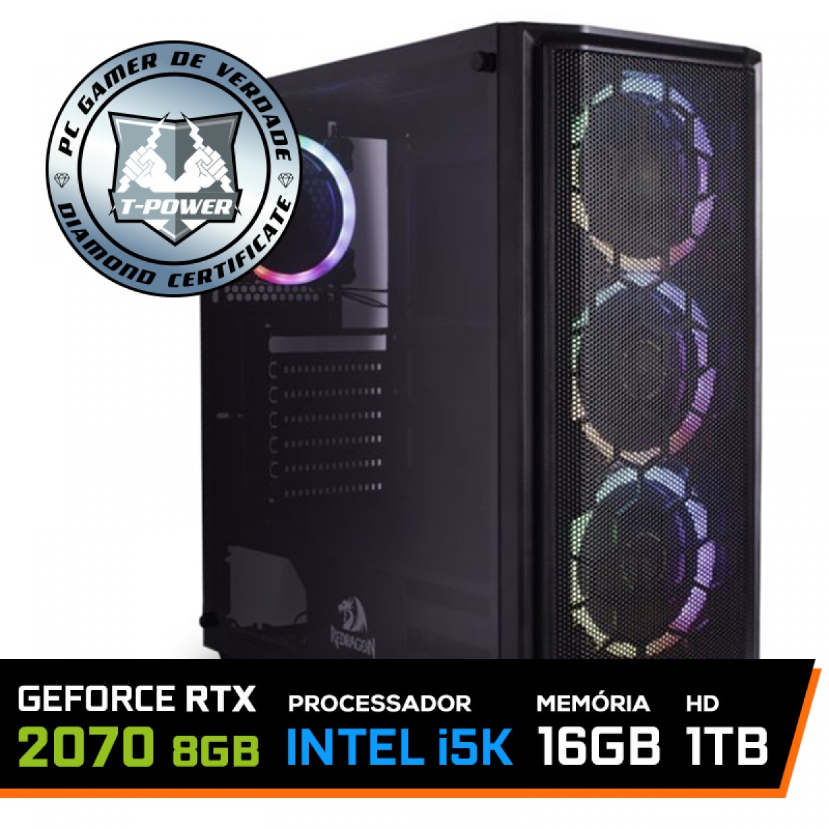 Pc Gamer T-Power Maximus Lvl-2 Intel i5 9600KF / Geforce RTX 2070 8GB / DDR4 16GB / HD 1TB / 600W