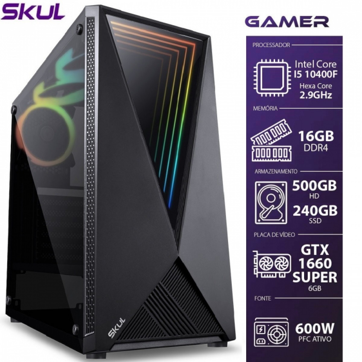 PC Gamer Skul T-Gamer 5000 i5 10400F / 16GB DDR4 / SSD 240GB / HD 500GB / GTX 1660 Super / FONTE 600W