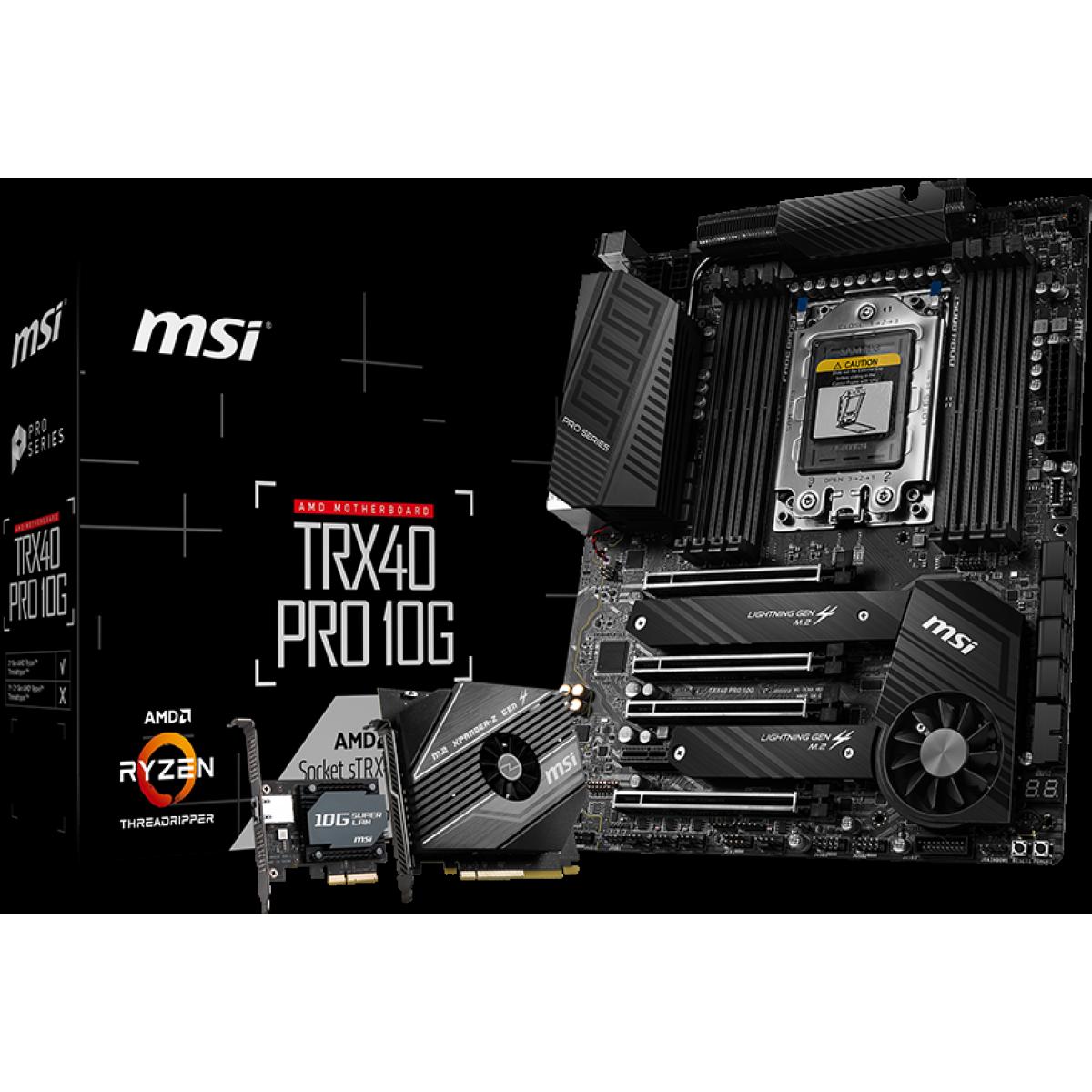 Placa Mãe MSI TRX40 Pro 10G, Chipset TRX40, AMD sTRX4, ATX, DDR4